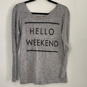 Grey Hello Weekend Long Sleeve